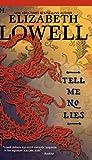 Lowell, Elizabeth: Tell Me No Lies (STP - Mira)