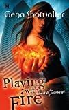 Showalter, Gena: Playing With Fire (Tales of An Extraordinary Girl)