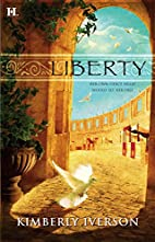 Liberty by Kimberly Iverson