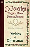 Beverley, Jo: The Brides Of Christmas: The Wise VirginThe Vagabond KnightThe Unexpected Guest