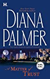 Palmer, Diana: Matter of Trust: The Case of the Mesmerizing Boss and the Case of the Confirmed Bachelor