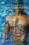 Showalter, Gena: The Nymph King (Atlantis, Book 3)