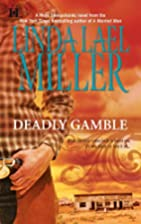 Deadly Gamble by Linda Lael Miller