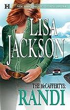 The McCaffertys: Randi by Lisa Jackson