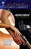 Grant, Susan: Moonstruck (Borderlands series)