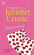 Manhunting by Jennifer Crusie