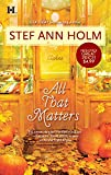 Holm, Stef Ann: All That Matters