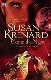 Krinard, Susan: Come The Night