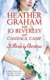 Graham, Heather;Camp, Candace;Beverley, Jo: A Bride by Christmas: Home for Christmas; The Wise Virgin; Tumbleweed Christmas