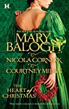 Balogh, Mary: The Heart of Christmas: A Handful of GoldThe Season for SuitorsThis Wicked Gift
