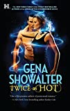 Showalter, Gena: Twice as Hot