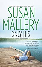 Only His (Fool's Gold, Book 6) by Susan…