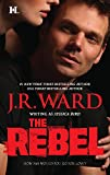 J.R. WARD: THE REBEL