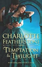 Temptation & Twilight by Charlotte…