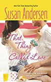 Andersen, Susan: That Thing Called Love (Hqn)