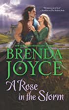 A Rose in the Storm by Brenda Joyce