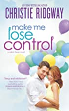 Make Me Lose Control (Cabin Fever) by…