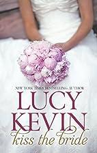 Kiss the Bride: The Wedding DressThe Wedding…