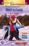 Evans, Ann: Home To Family: Heart of the Rockies (Harlequin Large Print Super Romance)