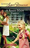 Alexander, Carrie: A Ready-Made Family (Harlequin Large Print Super Romance)