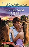 Evans, Ann: That Last Night in Texas (Harlequin Larger Print Superromance)