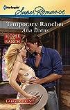 Evans, Ann: Temporary Rancher (Harlequin Larger Print Superromance)