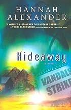 Hideaway by Hannah Alexander