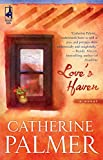 Palmer, Catherine: Love's Haven (Steeple Hill Women's Fiction #21)