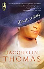 Shades of Gray by Jacquelin Thomas