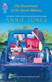 Jones, Annie: The Sisterhood of the Queen Mamas (Life, Faith & Getting It Right #17) (Steeple Hill Cafe)