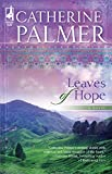 Palmer, Catherine: Leaves of Hope (Steeple Hill Women's Fiction #36)