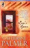 Palmer, Catherine: Love's Haven