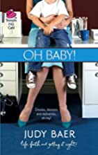 Oh, Baby! (The Whitney Chronicles Series #3)…