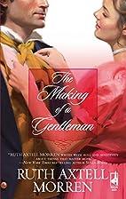 The Making of a Gentleman (Regency Series…
