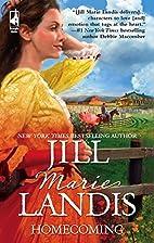 Homecoming by Jill Marie Landis