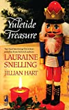 Snelling, Lauraine; Hart, Jillian: Yuletide Treasure: The Finest Gift / A Blessed Season