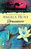 Hunt, Angela: Dreamers (Legacies of the Ancient River)
