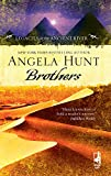 Hunt, Angela Elwell: Brothers