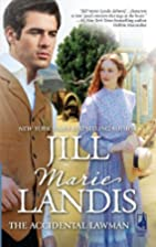 The Accidental Lawman by Jill Marie Landis