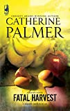 Palmer, Catherine: Fatal Harvest (Haven)