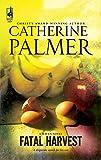 Palmer, Catherine: Fatal Harvest (Haven)