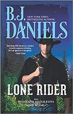 Lone Rider (The Montana Hamiltons) by B.J.…