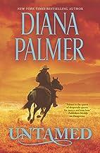 Untamed (Long, Tall Texans) by Diana Palmer