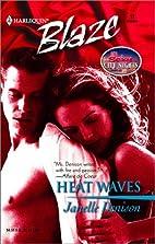 Heat Waves by Janelle Denison