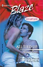 All Tied Up by Alison Kent