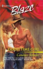 Good Time Girl by Candace Schuler