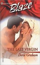 The Last Virgin by Dorie Graham