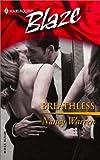 Warren, Nancy: Breathless (Harlequin Blaze, No 57)