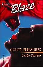 Guilty Pleasures (Harlequin Blaze, No 59) by…