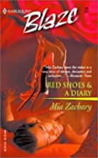 Red Shoes & A Diary by Mia Zachary